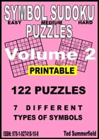 Symbol Sudoku Puzzles Volume 2 by Ted Summerfield