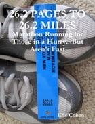 26.2 Pages to 26.2 Miles by Eric Cohen