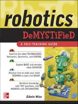 Book Robotics Demystified by Wise, Edwin