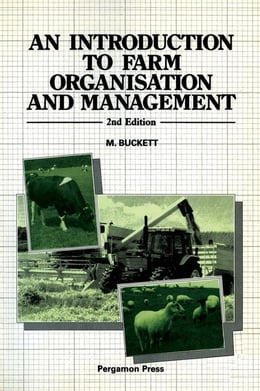 Book An Introduction to Farm Organisation & Management by Buckett, M.
