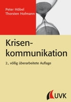 Krisenkommunikation by Thorsten Hofmann