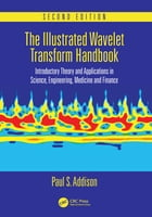 The Illustrated Wavelet Transform Handbook: Introductory Theory and Applications in Science…