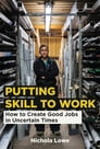 Putting Skill to Work Cover Image