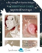 A Christmas Carol. Canto di Natale by Charles Dickens