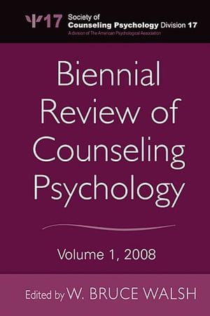 Biennial Review of Counseling Psychology Volume 1,  2008