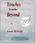 Touches, From The Beyond by Launa McNeilly