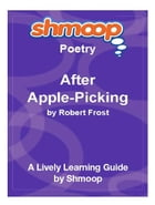 Shmoop Poetry Guide: Acquainted with the Night by Shmoop