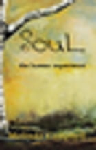 SouL: The human experience by Melinda Campbell