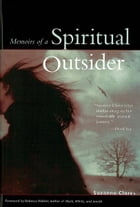 Memoris of a Spiritual Outsider by Suzanne Clores