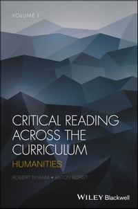 Critical Reading Across the Curriculum: Humanities