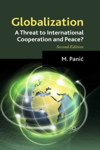 Globalization: A Threat to International Cooperation and Peace?