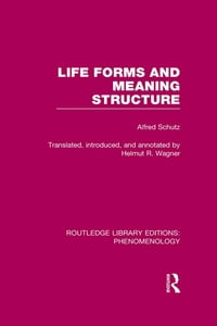 Life Forms and Meaning Structure