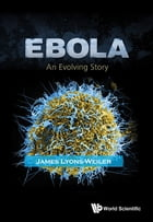 Ebola: An Evolving Story by James Lyons-Weiler