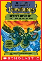 The Twisted Tale of Tiki Island (Give Yourself Goosebumps #21) by R. L. Stine