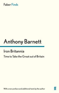 Iron Britannia: Time to Take the Great out of Britain