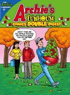 Archie's Funhouse Comics Double Digest #28 by Archie Superstars