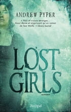 Lost girls by ANDREW PYPER