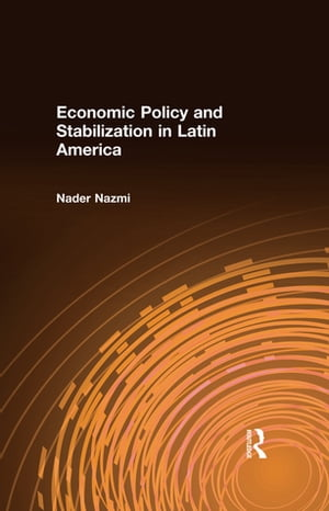 Economic Policy and Stabilization in Latin America