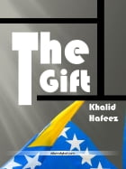 The Gift from Bosnia by Khalid Hafeez
