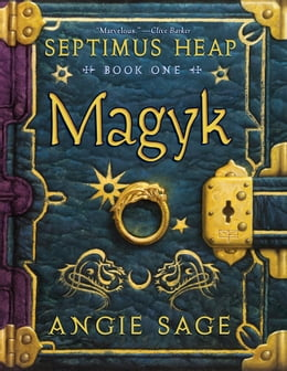 Book Septimus Heap, Book One: Magyk by Angie Sage