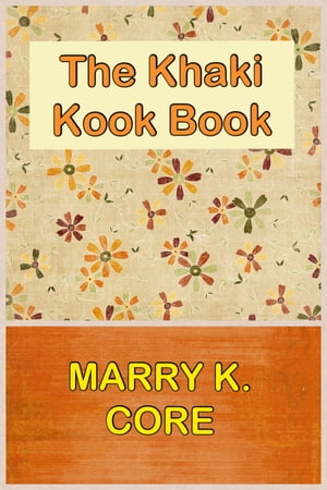 THE KHAKI KOOK BOOK with Original Illustration Recipes Mostly from Hindustan