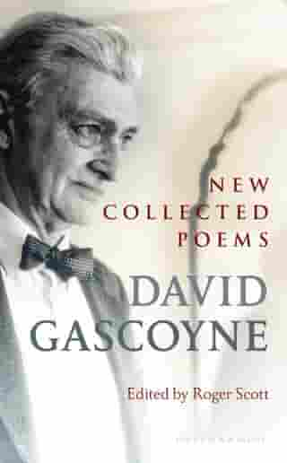 New Collected Poems by David Gascoyne