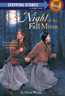 Book Night of the Full Moon by Gloria Whelan