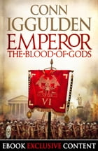 Emperor: The Blood of Gods (Special Edition) (Emperor Series, Book 5) by Conn Iggulden
