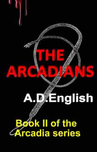 The Arcadians by A.D. English
