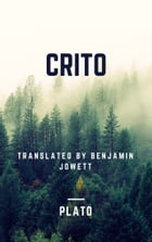 Crito (Annotated) by Plato