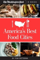 America's Best Food Cities by The Washington Post