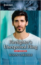 Firefighter's Unexpected Fling by Susan Carlisle