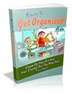 Resolve to Get Organized by Anonymous