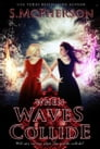 When Waves Collide Cover Image