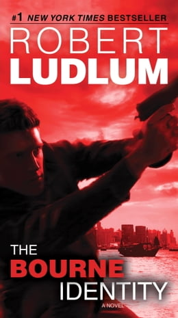 Book The Bourne Identity: Jason Bourne Book #1 by Robert Ludlum