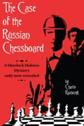 The Case of the Russian Chessboard bbe73057-a9d3-44f2-953e-5eb0a61ee025