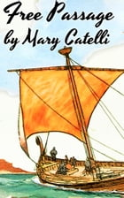 Free Passage by Mary Catelli