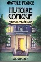Histoire comique by Anatole France