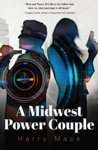 A Midwest Power Couple by Harry Mack