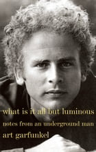 What Is It All but Luminous Cover Image