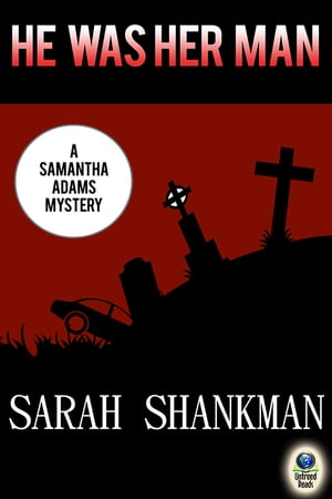 He Was Her Man by Sarah Shankman