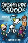 Awesome Dog 5000 (Book 1) Cover Image