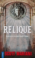 Relique by Scott Mariani