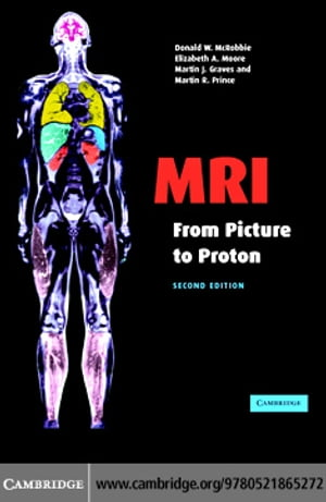 MRI from Picture to Proton 2ed