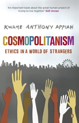 Book Cosmopolitanism by Kwame Anthony Appiah