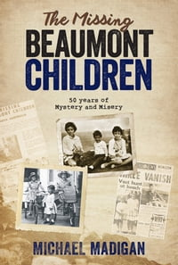 The Missing Beaumont Children
