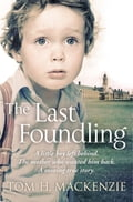 The Last Foundling 6bce3977-0dac-4358-970a-c8e8f9a71dc2