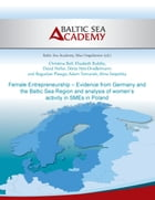 Female Entrepreneurship – Evidence from Germany and the Baltic Sea Region by Christina Boll