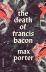 The Death of Francis Bacon Cover Image