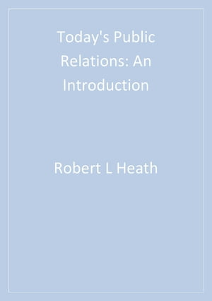 Today's Public Relations An Introduction